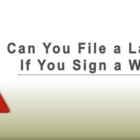 Can You File A Lawsuit if You Sign A Waiver?